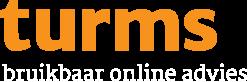 TURMS | Bruikbaar Online Advies